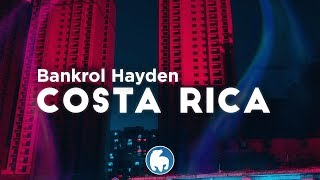 Bankrol Hayden - Costa Rica (Clean - Lyrics)