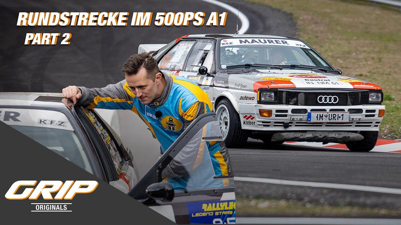 Niki vs. Franz - Rundstrecke im 500 PS A1- PART 2 I GRIP Originals