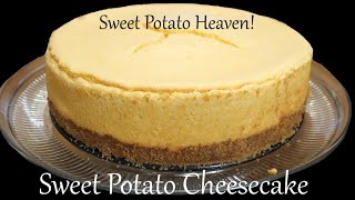 Southern Sweet Potato Cheesecake takes Sweet Potatoes to A Whole New Level!