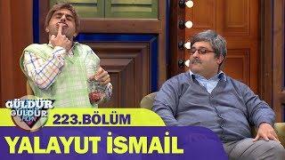 Güldür Güldür Show 223.Bölüm - Yalayut İsmail