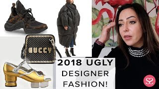 LUXURY ROAST: TOP UGLY DESIGNER ITEMS FOR 2018?! | Sophie Shohet