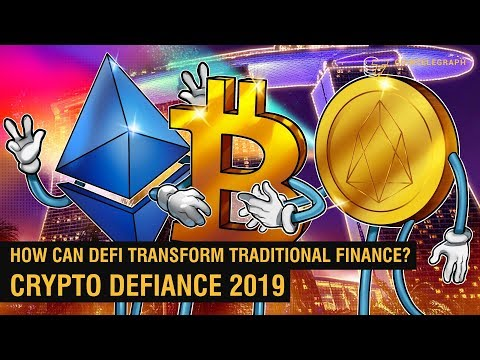 Bitcoin, Ethereum, EOS: Is The Future Of Finance Decentralized? | Crypto DeFiance 2019