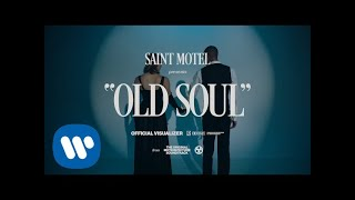 SAINT MOTEL - Old Soul ( Visualizer)