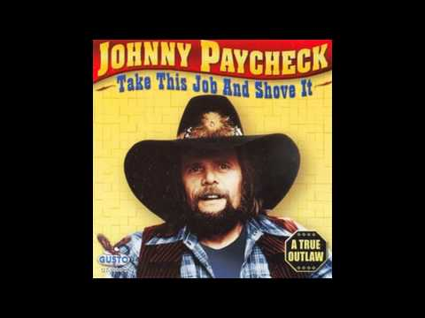 johnny paycheck heaven s almost as big as texas