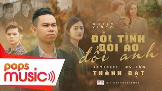Download ĐỔI TÌNH ĐỔI ÁO ĐỔI ANH | THÀNH ĐẠT | OFFICIAL MUSIC VIDEO
