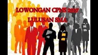 Ini Formasi Lowongan CPNS 2017 Lulusan SMA, Lumayan Banyak  Jenisnya......