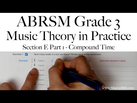 ABRSM Grade 3 Music Theory Section E Part 1 Compound Time With Sharon Bill