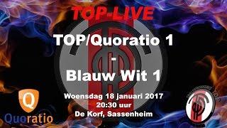 TOP/Quoratio 1 tegen Blauw Wit 1, woensdag 18 januari 2017