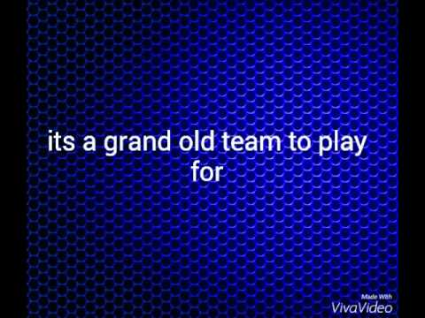 Its a grand old team to play for chant lyrics