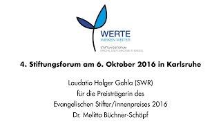 LAUDATIO | 4. STIFTUNGSFORM 2016 IN KARLSRUHE