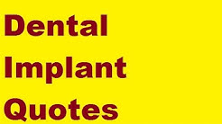 Dental Implant Quotes? A WARNING
