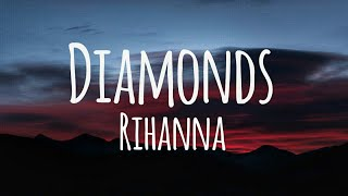 Download Rihanna - Diamonds (Lyrics)