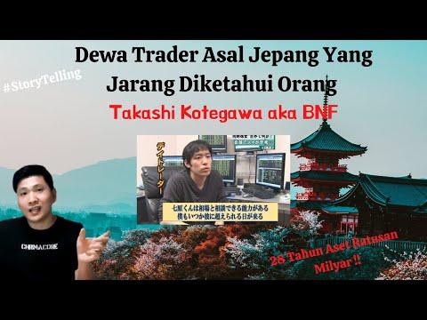Kisah Trader Jepang Yang Mengubah 14.000USD Menjadi 1jt USD Dalam 2 Tahun (Takashi Kotegawa Aka BNF)