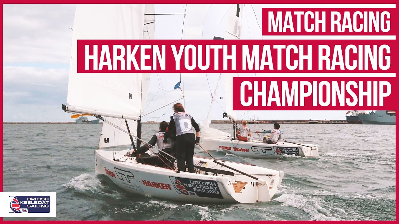 HARKEN YOUTH MATCH RACING Championship with British Keelboat Sailing