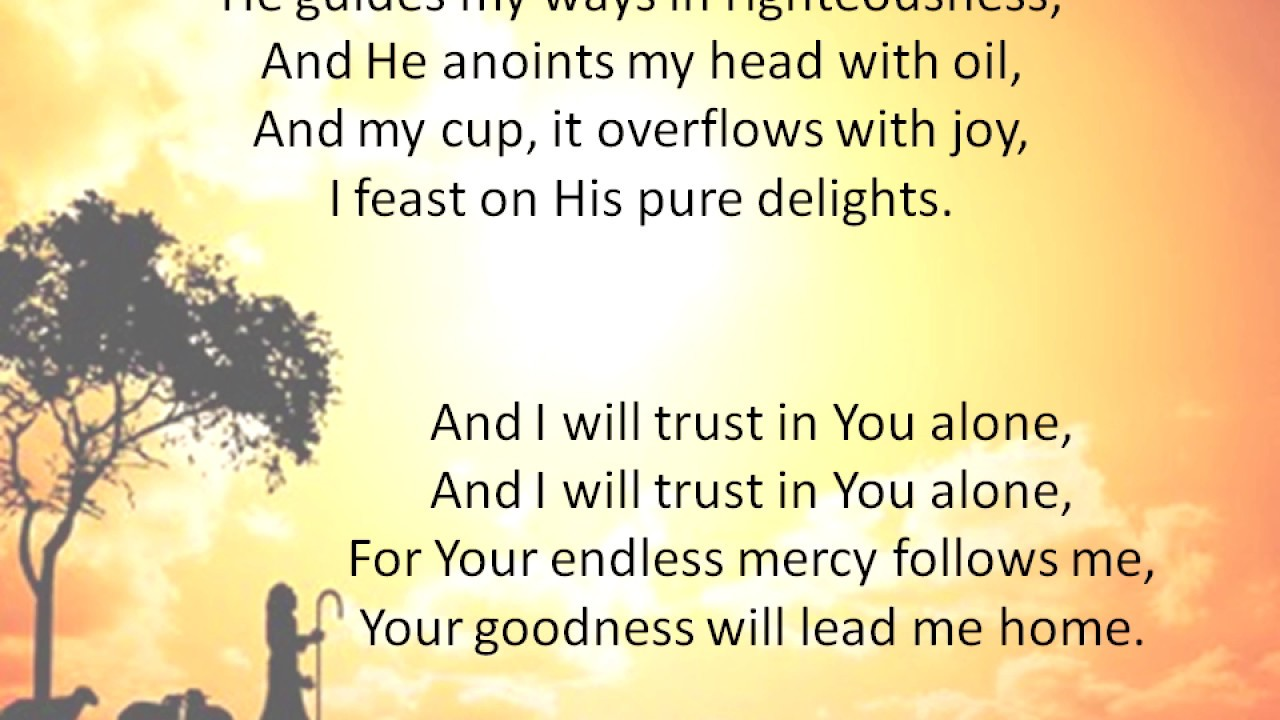 The Lord's My Shepherd...
