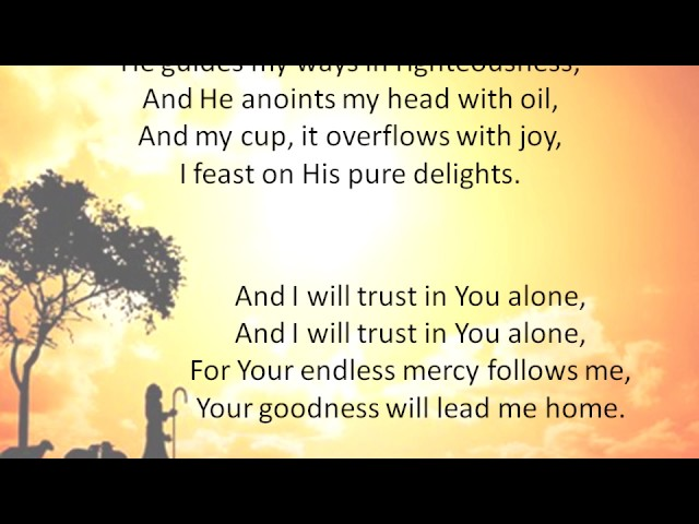 The Lord's My Shepherd - Stuart Townend (Lyrics)