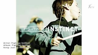 Watch Fighting Instinct Just To Please You video