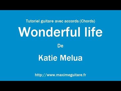 Wonderful Life (Katie Melua) - Tutoriel guitare avec accords (Chords) - Aux doigts