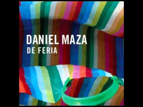 Daniel Maza / De feria (full álbum)