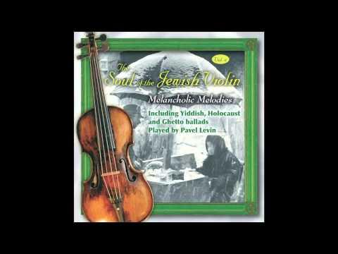 Shalom Aleichem - The Soul of the Jewish Violin Vol.4 - Jewish Music