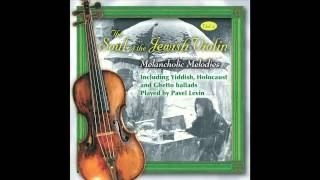 Shalom Aleichem - The Soul of the Jewish Violin Vol.4 - Jewish Music