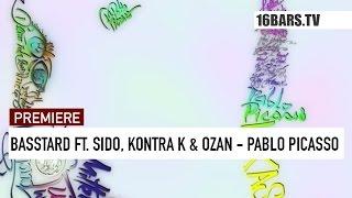 Basstard feat. Sido, Kontra K & Ozan - Pablo Picasso // prod. by Timo Krämer (16BARS.TV)