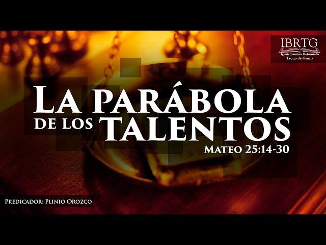 La parabola de los talentos - Plinio Orozco