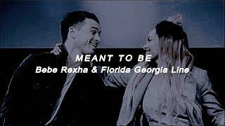 Meant to be ; Bebe Rexha & Florida Georgia Line (sub español)