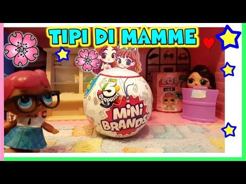 TIPI DI MAMME AL SUPERMERCATO! MINI BRANDS toy Hunting e Storia Lol surprise! by Lara e Babou