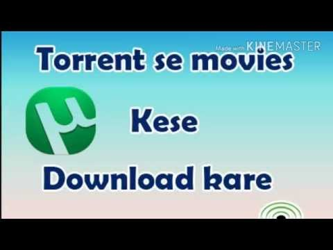 How to use torrent?  torrent se movies...