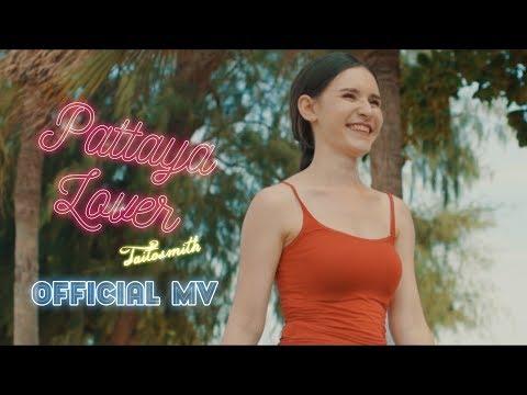ฟังเพลง - Pattaya Lover TaitosmitH ไททศมิตร - YouTube