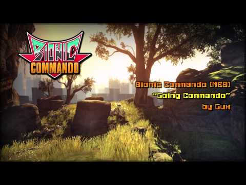 "Bionic Commando - ""Going Commando"" (remix by Gux)"