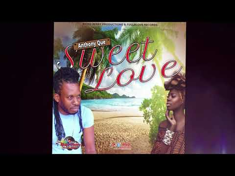 Anthony  Que - Sweet Love ( Official Audio )