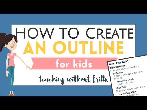 How to Create an Outline for Kids