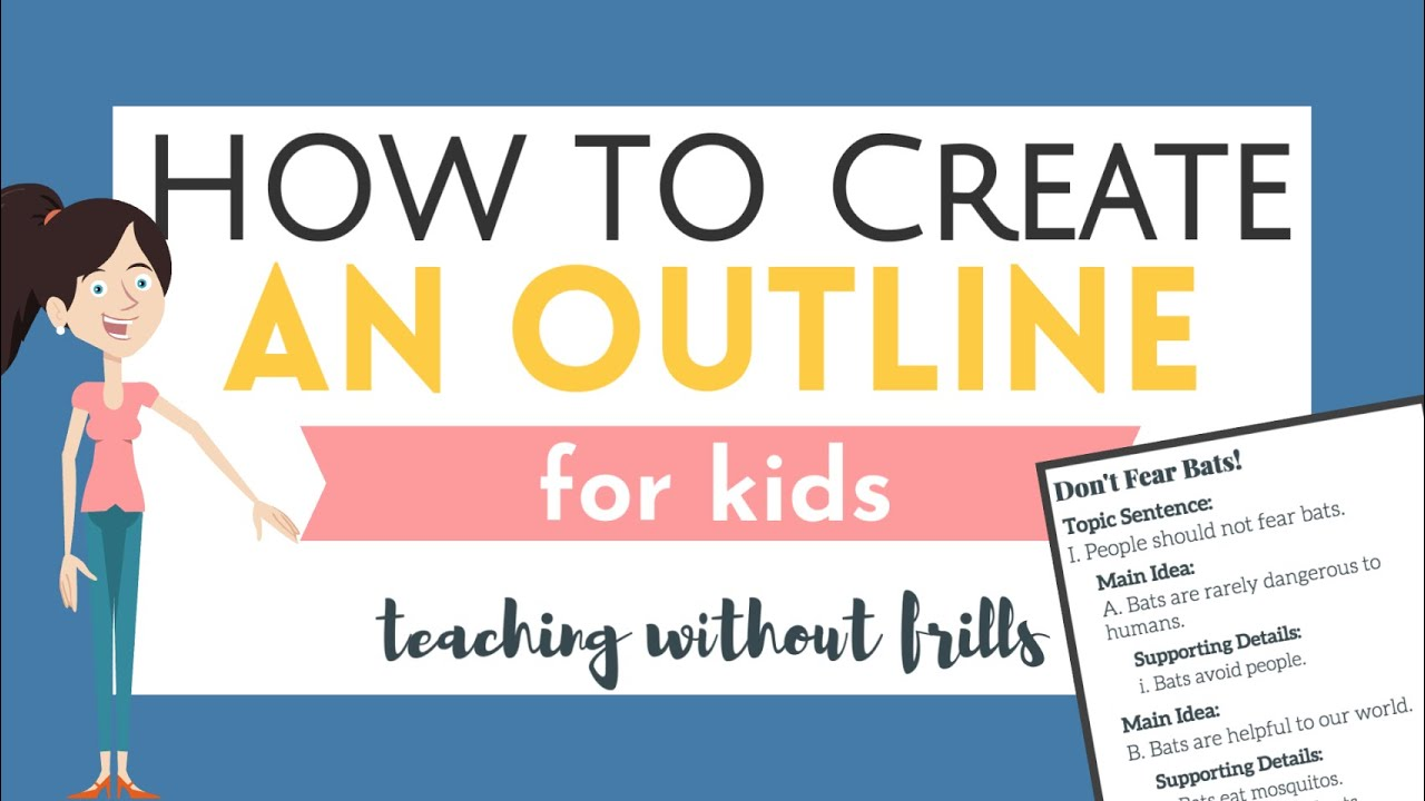 How to Create an Outline for Kids - YouTube