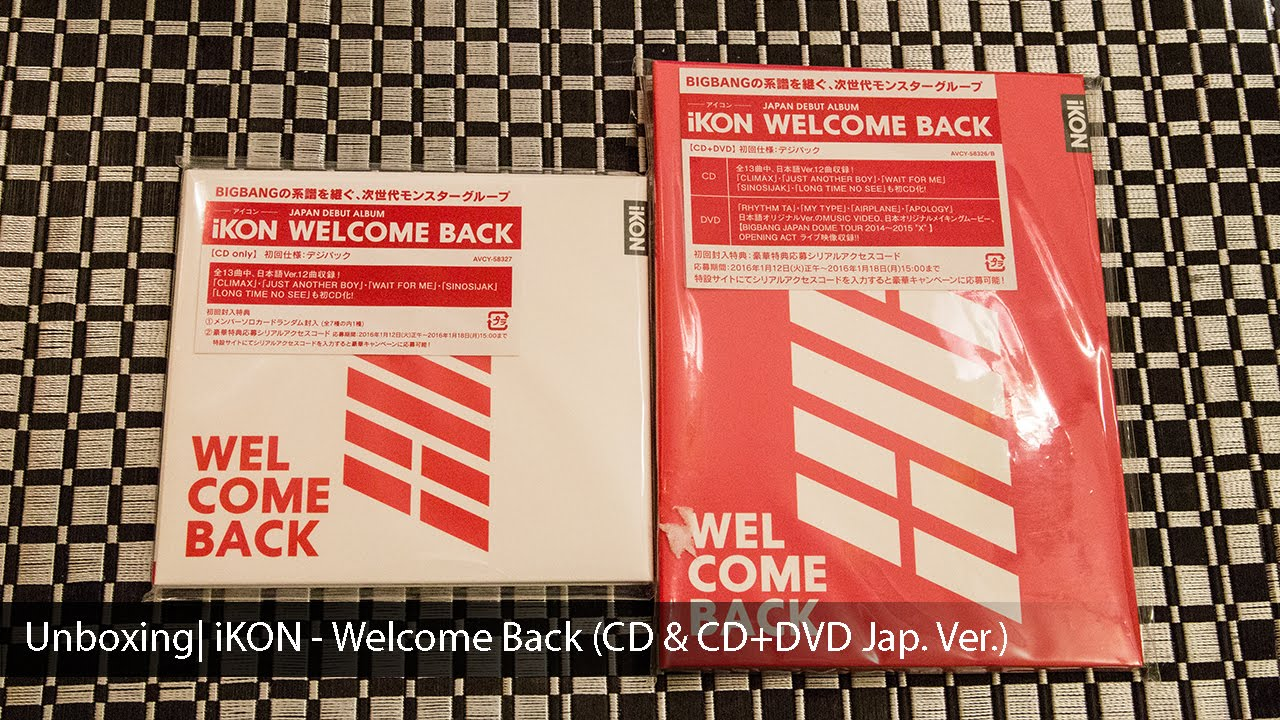 Unboxing Ikon Welcome Back Cd Cd Dvd Jap Ver Youtube