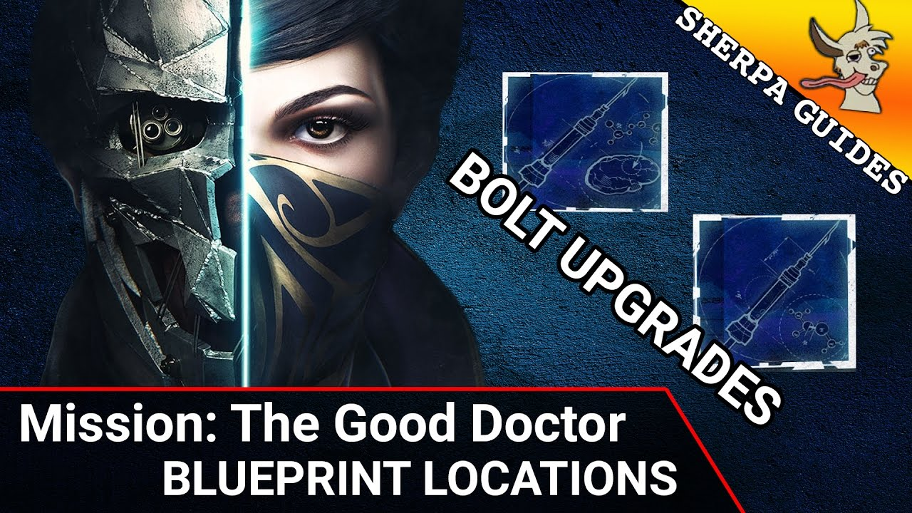 The good doctor blueprint locations dishonored 2 blueprint guide the good doctor blueprint locations dishonored 2 blueprint guide malvernweather Choice Image