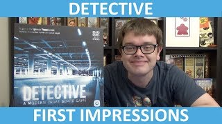 Detective: A Modern Crime Board Game - First Impressions - slickerdrips