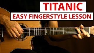 Titanic - My Heart Will Go On | Easy Fingerstyle Guitar Lesson (Tutorial) How to play Fingerstyle