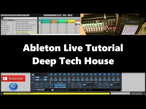 Ableton Live Tutorial - Deep Tech House (2017)