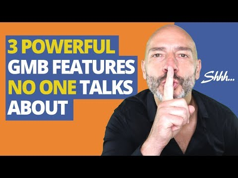 3 Powerful GMB Features No One Talks About