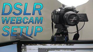 How to Use a DSLR as a Webcam | BEST Setup (imho) | Panasonic GH3
