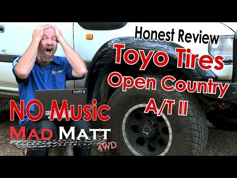 Toyo Tire AT2 Open Country Review (NO MUSIC As Requested)