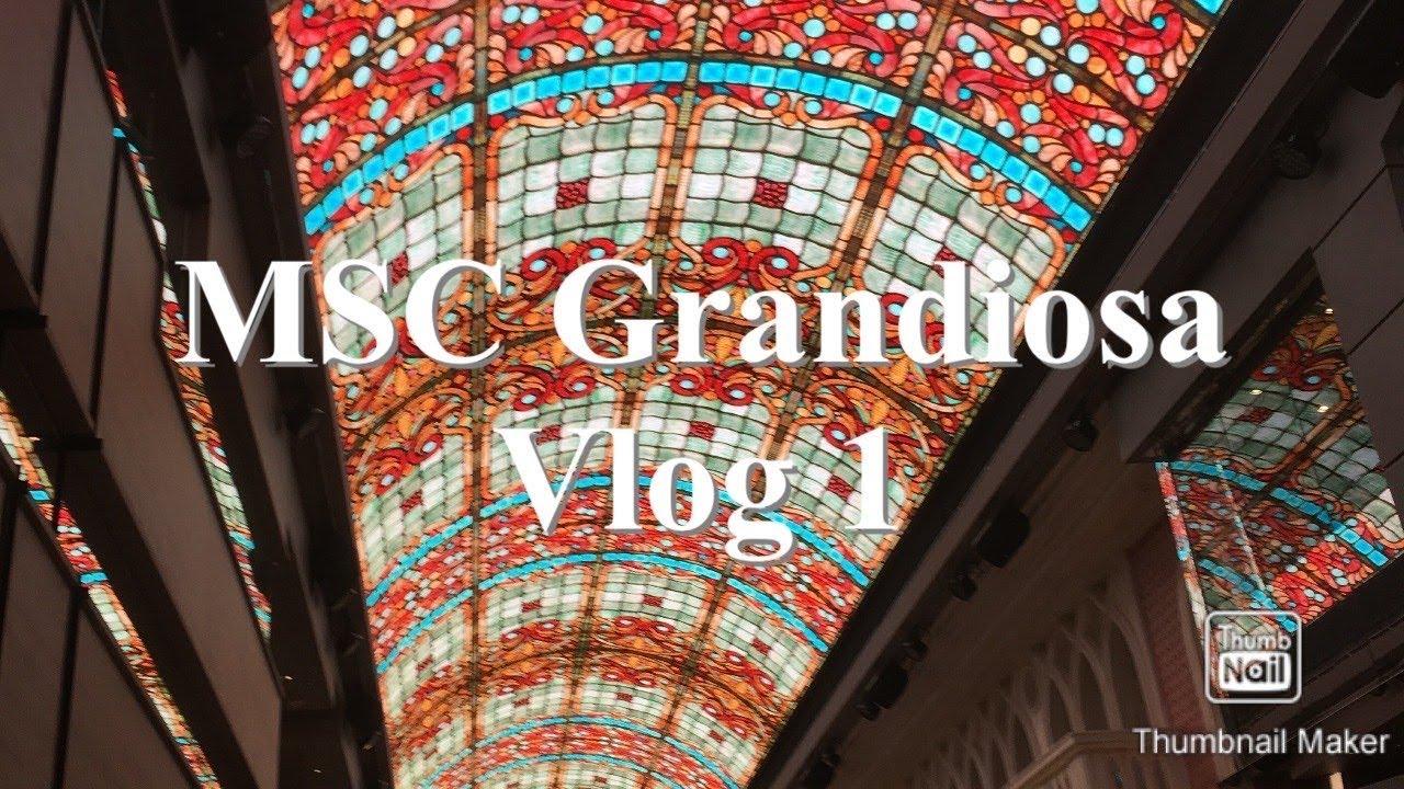 MSC Grandiosa | Inaugural Cruise | November 2019 - YouTube
