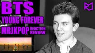 BTS Young Forever Reaction / Review - MRJKPOP ( 방탄소년단 Epilogue )