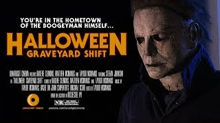 Halloween: Graveyard Shift | Short Fan Film