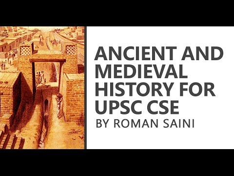 (1/2) Ancient and Medieval History for UPSC CSE: Syllabus and 15-day Strategy by Roman Saini