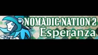 NOMADIC NATION 2 [HD] 「Esperanza LONG」