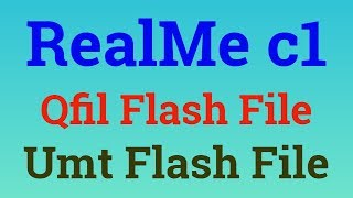 Gambar cover Realme c1|RMX1811|flashing|flash file|qfil flash file|realme c1 qfil flash file|hard reset