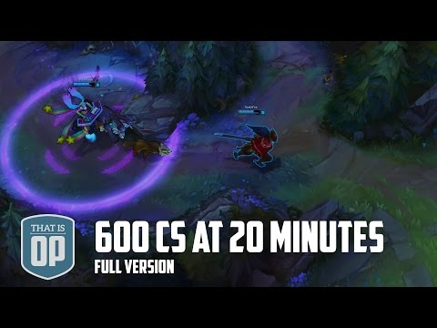 600 CS at 20 Minutes  (THE VERY LONG UNCUT VERSION) - League of Legends World Records